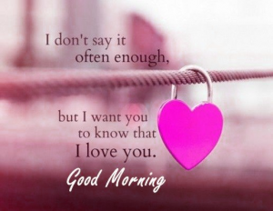 Good Morning I love you Images Photo Download HD