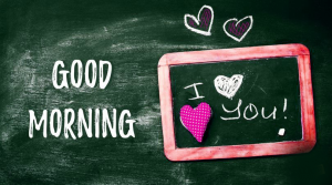 Good Morning I love you Images Photo pictures HD Download