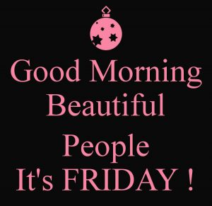 Friday Good Morning Images Pictures Wallpaper