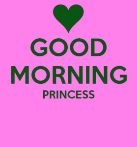 Good Morning Images For Princess Download