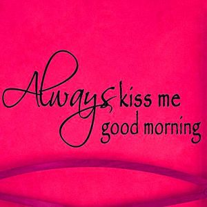 Kiss Me Good Morning Images Photo Pics Download
