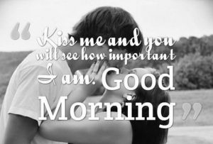 Kiss Me Good Morning Images Photo Wallpaper HD Download