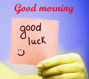 Good Luck Good Morning Images Pics HD Download