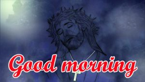 Lord Jesus good morning Images Pictures Free Download