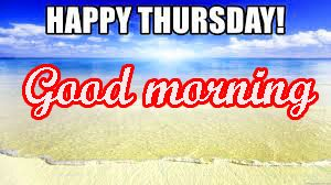 Thursday Good Morning Images Wallpaper Download