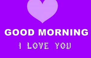 Good Morning I love you Images Wallpaper free Download