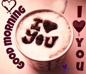 Good Morning I love you Images Photo for Whatsaap