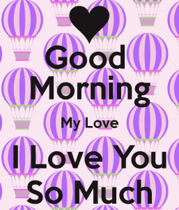Good Morning I love you Images Pictures Download