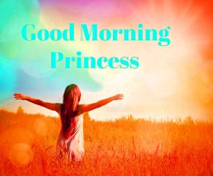 Good Morning Princess Images Photo Wallpaper HD Download
