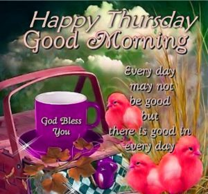 Thursday Good Morning Images Photo Wallpaper Pics Download
