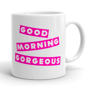 Good Morning Gorgeous Images Photo Pics HD Download