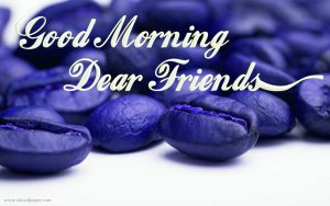 Good Morning Dear Friends Images Photo Wallpaper Download