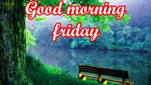 Friday Good Morning Images Wallpaper Pictures