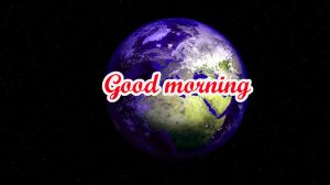Good Morning World Images Pic Wallpaper