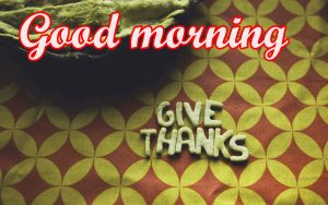 Thanksgiving Good Morning Images Pictures Download
