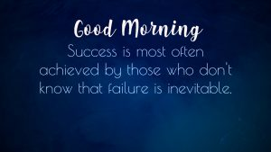 Best Success Quotes Good Morning Images Photo Wallpaper Pictures Pics Free HD Download