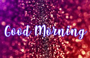 Glitter Good Morning Images Pictures Photo Wallpaper Free Download