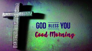 God Bless Good Morning Images Photo Wallpaper Pictures HD