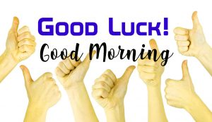 Good Luck Good Morning Images Photo Wallpaper Pictures HD