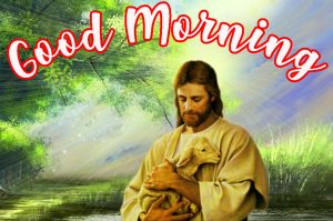 Lord Jesus good morning Images Pictures Photo Wallpaper Pics Free Download