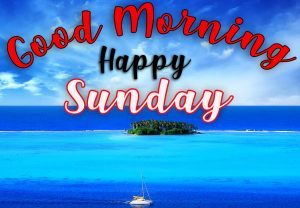 Sunday Good Morning Images Photo Wallpaper Pictures HD Download
