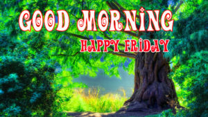Friday Good Morning Images wallpaper photo hd