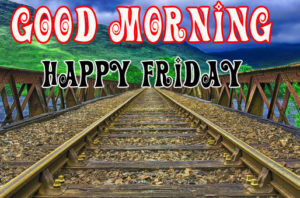 Friday Good Morning Images photo pics free download