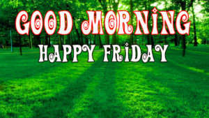 Friday Good Morning Images pictures photo free hd