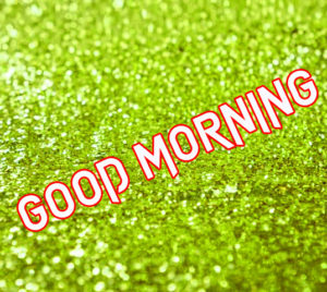 Glitter Good Morning Images pictures photo hd download