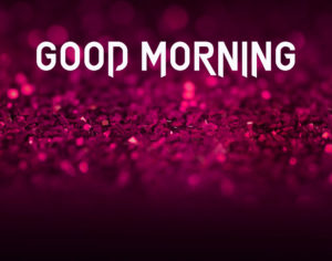Glitter Good Morning Images photo wallpaper hd