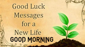Good Luck Good Morning Images pics photo download