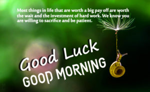 Good Luck Good Morning Images pictures wallpaper for whatsapp