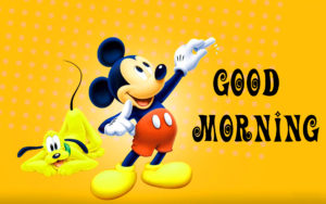 mickey mouse good morning images pictures photo hd