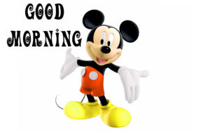 mickey mouse good morning images pictures photo wallpaper download