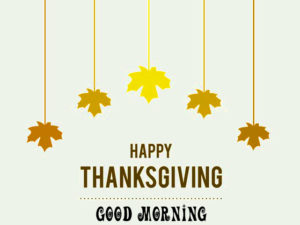 Thanksgiving Good Morning Images pictures photo hd download