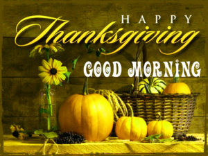 Thanksgiving Good Morning Images photo pics hd