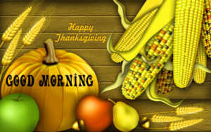 Thanksgiving Good Morning Images pictures free download