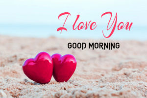 Good Morning I love you Images pictures photo download hd