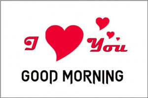 Good Morning I love you Images pictures photo hd download