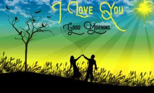 Good Morning I love you Images wallpaper pictures free hd download