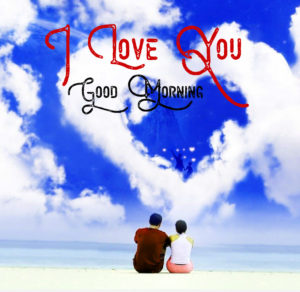 Good Morning I love you Images pics photo free download