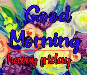 Friday Good Morning Images 6 1