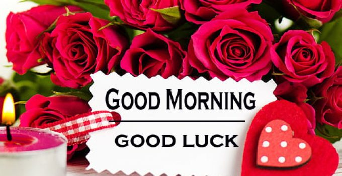Good Luck Good Morning Images 18