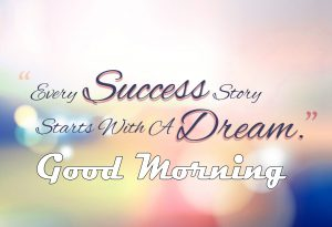 Latest Success Quotes Good Morning Images Pics Wallpaper Free Download