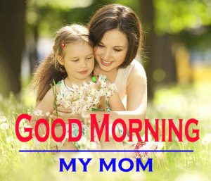 Mom Good Morning Images 13