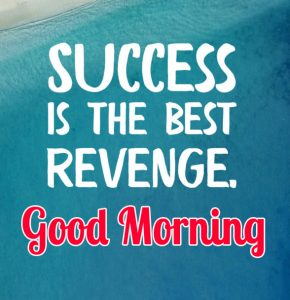 New Best Success Quotes Good Morning Images Pics Wallpaper Download