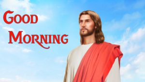 Good Morning Images For Lord Jesus 12