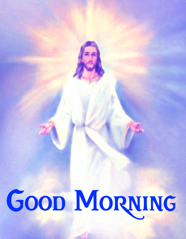 45+ Good Morning Images For Lord Jesus