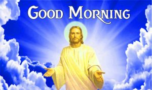 Good Morning Images For Lord Jesus 2