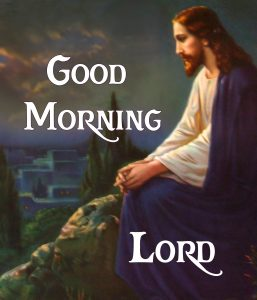Good Morning Images For Lord Jesus 6
